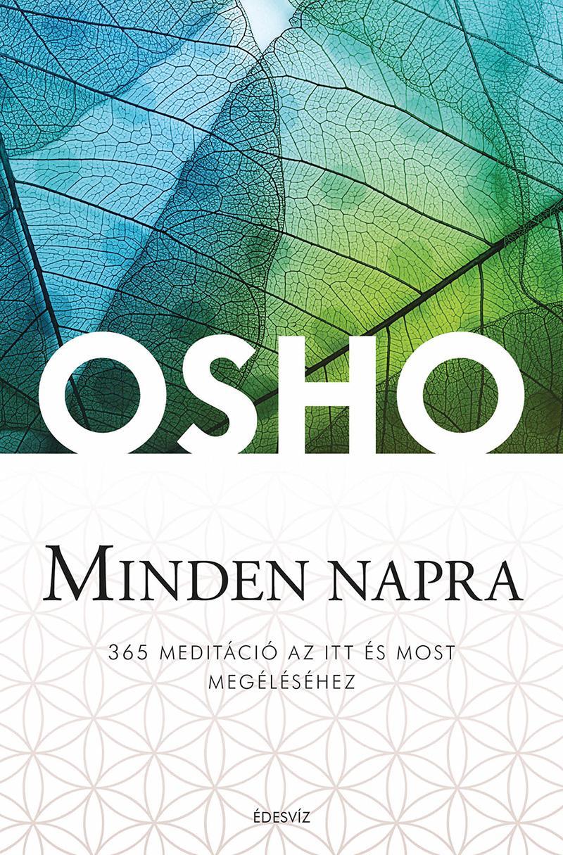 MINDEN NAPRA - 365 MEDITÁCIÓ AZ ITT ÉS MOST MEGÉLÉSÉHEZ