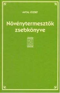 NÖVÉNYTERMESZTÕK ZSEBKÖNYVE - 3. ÁTDOLG. KIADÁS