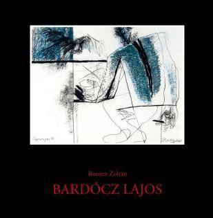 BARDÓCZ LAJOS - MÛVÉSZETI ALBUM - ÜKH 2018