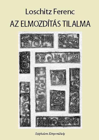 AZ ELMOZDÍTÁS TILALMA