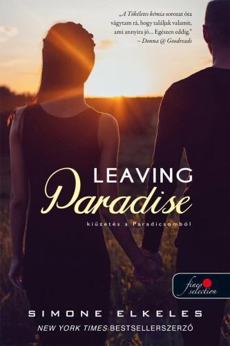 LEAVING PARADISE - KIÛZETÉS A PARADICSOMBÓL - KIÛZETÉS A PARADICSOMBÓL 1.