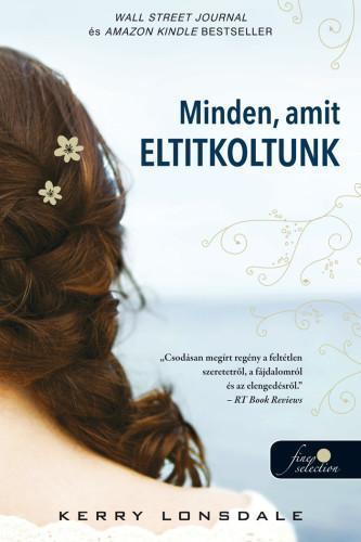 MINDEN, AMIT ELTITKOLTUNK