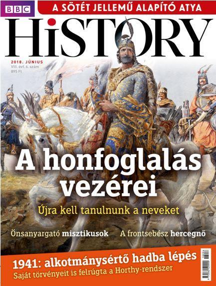 BBC HISTORY VIII. ÉVF. - 2018/6. JÚNIUS