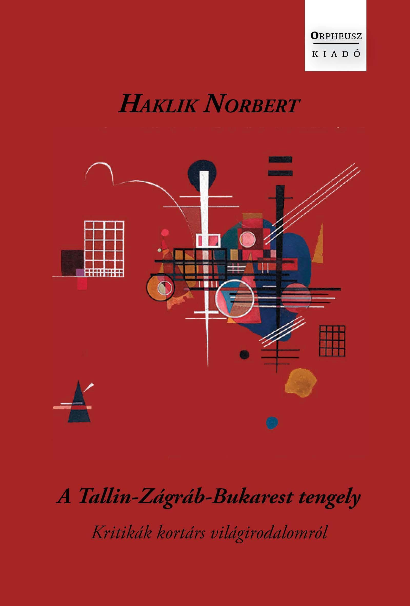A TALLIN-ZÁGRÁB-BUKAREST TENGELY