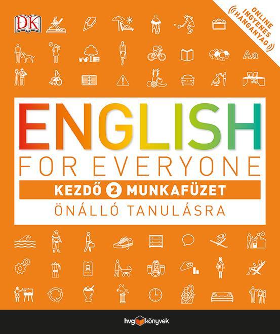 ENGLISH FOR EVERYONE - KEZDÕ 2. MUNKAFÜZET ÖNÁLLÓ TANULÁSRA