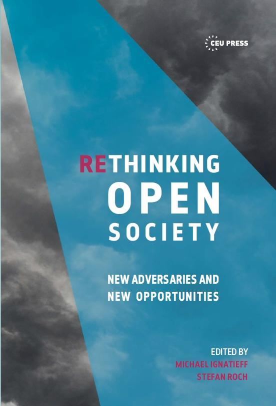 RETHINKING OPEN SOCIETY - NEW ADVERSARIES AND NEW OPPORTUNITIES