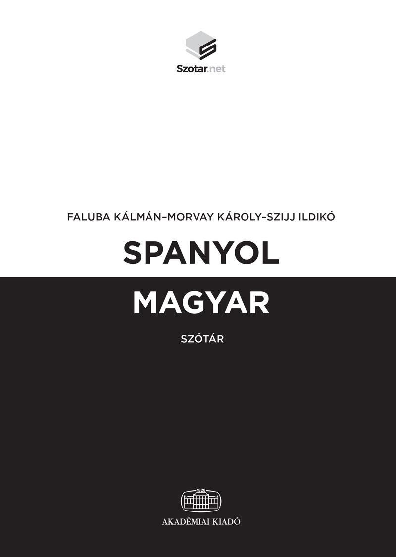 SPANYOL-MAGYAR SZÓTÁR + ONLINE SZÓTÁRCSOMAG