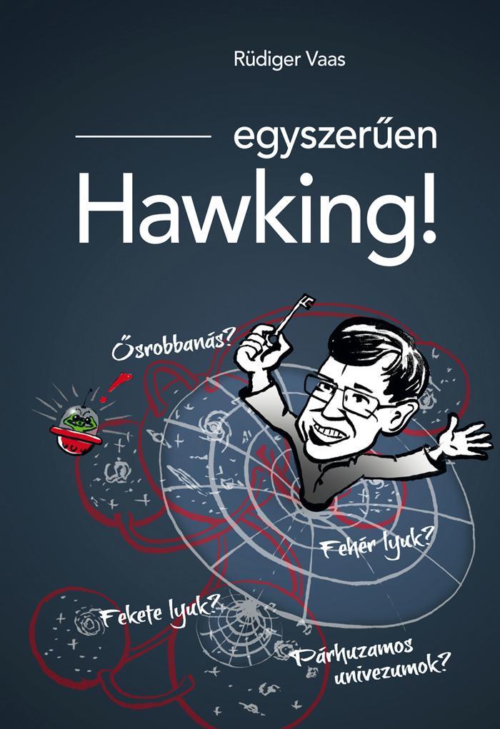 EGYSZERÛEN HAWKING!