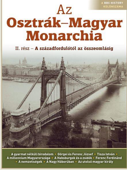 AZ OSZTRÁK-MAGYAR MONARCHIA II.