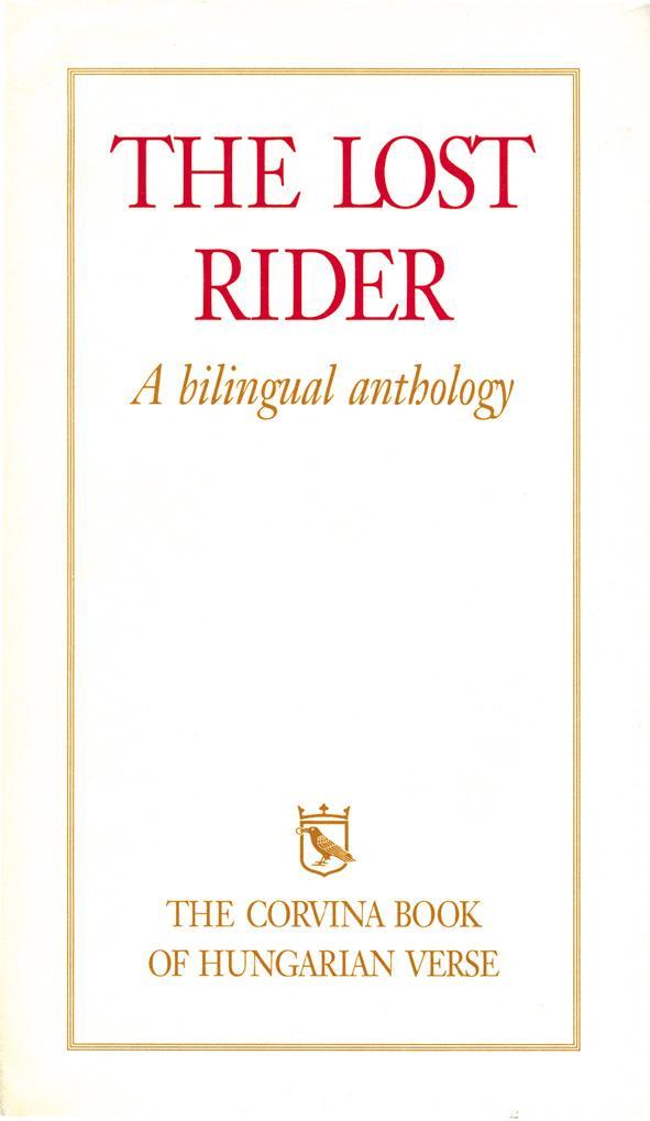 THE LOST RIDER - (A MAGYAR KÖLTÉSZET KÖNYVE, 6.KIADÁS)