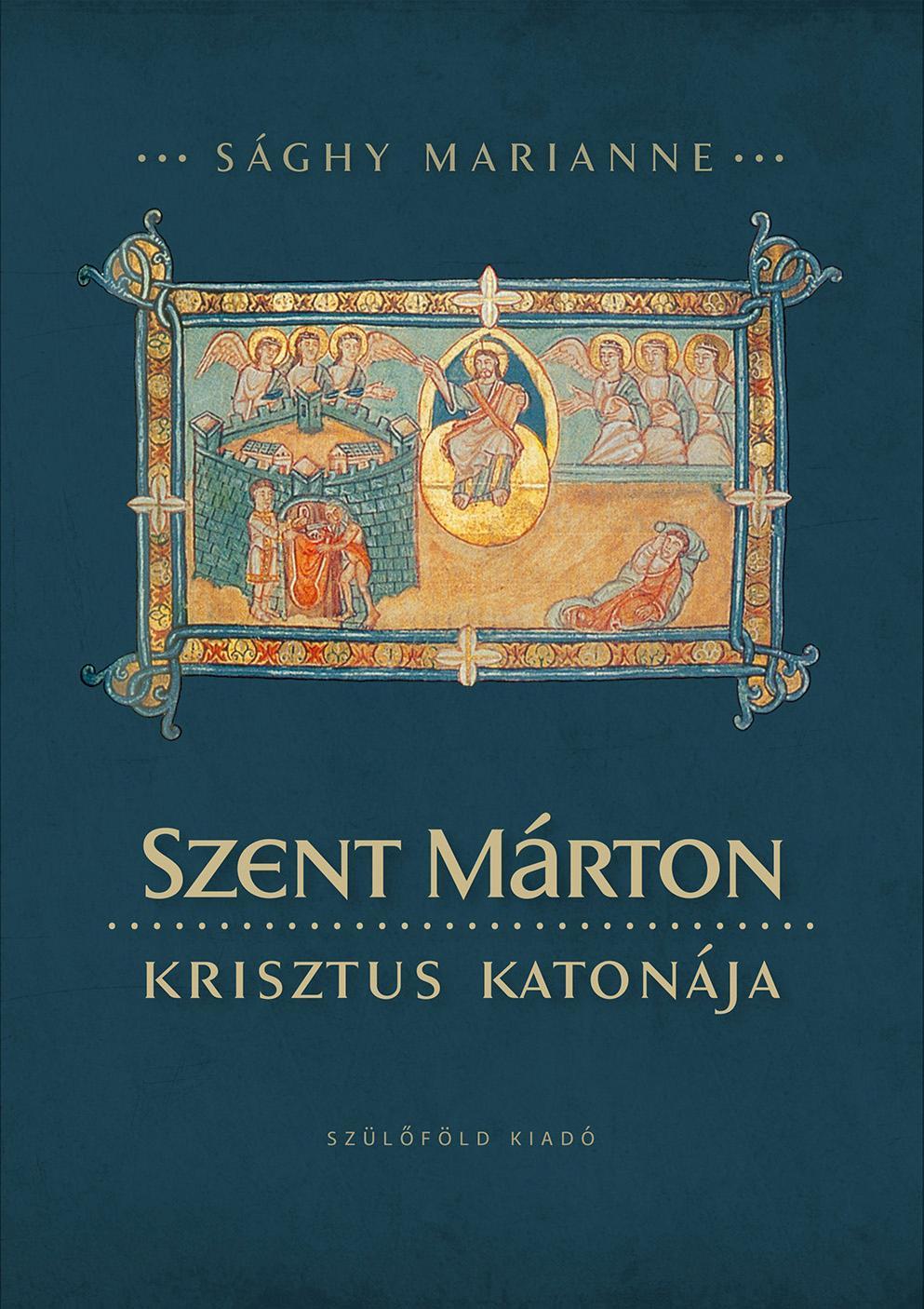SZENT MÁRTON, KRISZTUS KATONÁJA