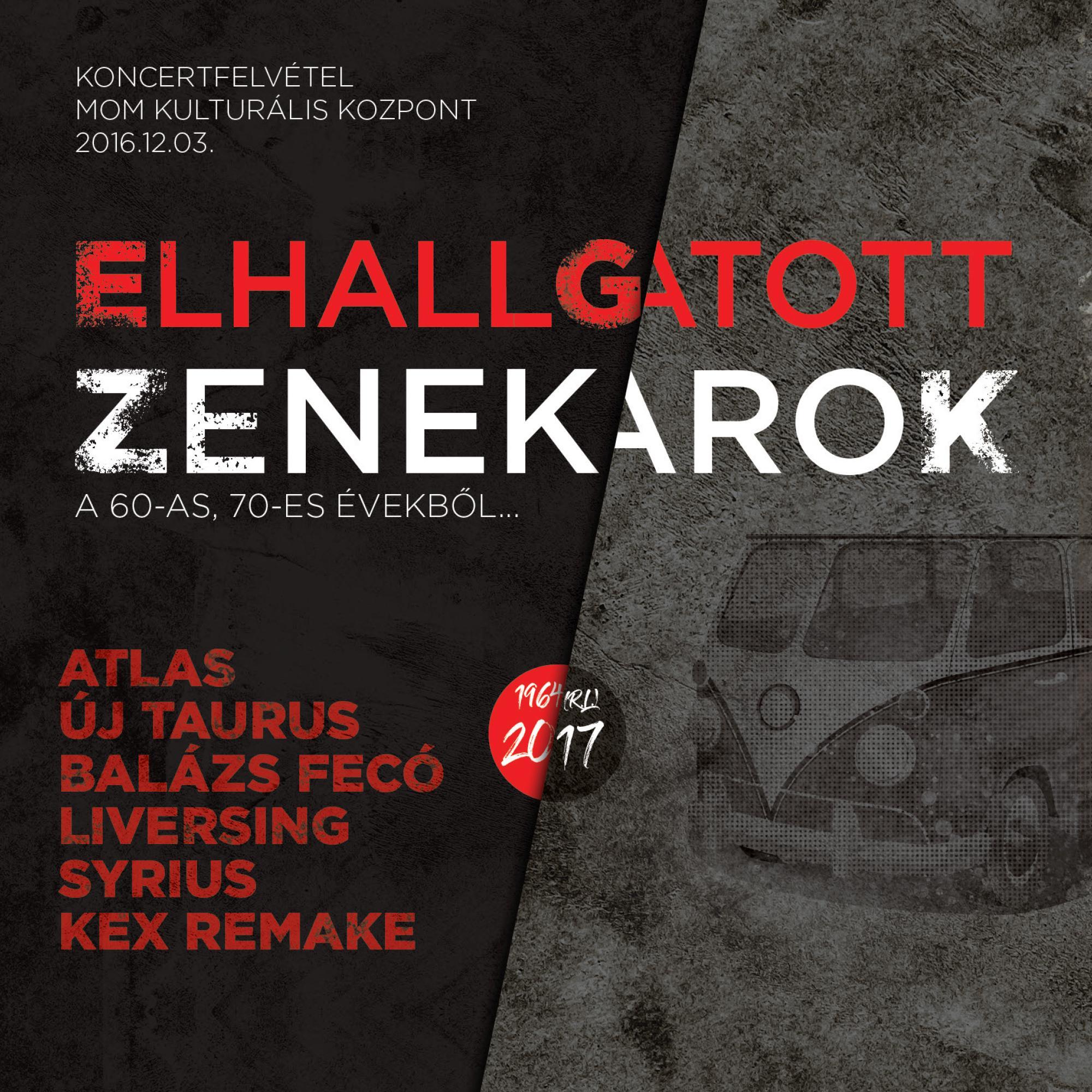 ELHALLGATOTT ZENEKAROK A 60-AS, 70-ES ÉVEKBÕL... - 2CD+DVD) -