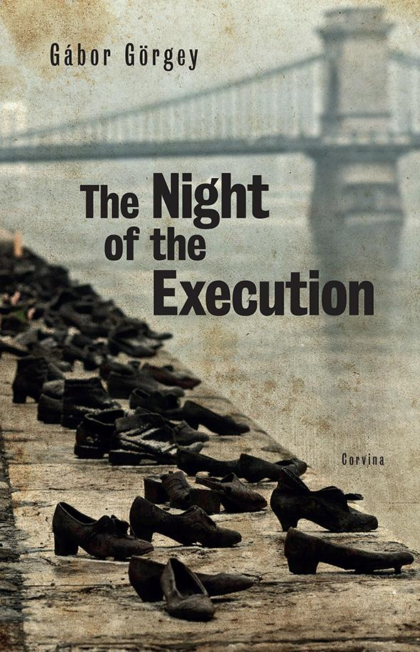 THE NIGHT OF THE EXECUTION (A KIVÉGZÉS ÉJSZAKÁJA)