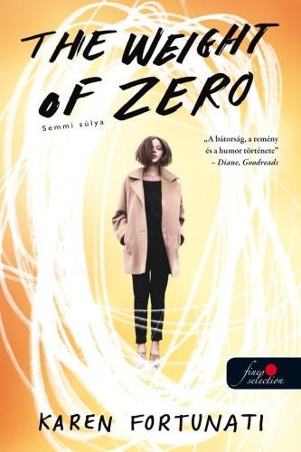 THE WEIGHT OF ZERO-SEMMI SÚLYA