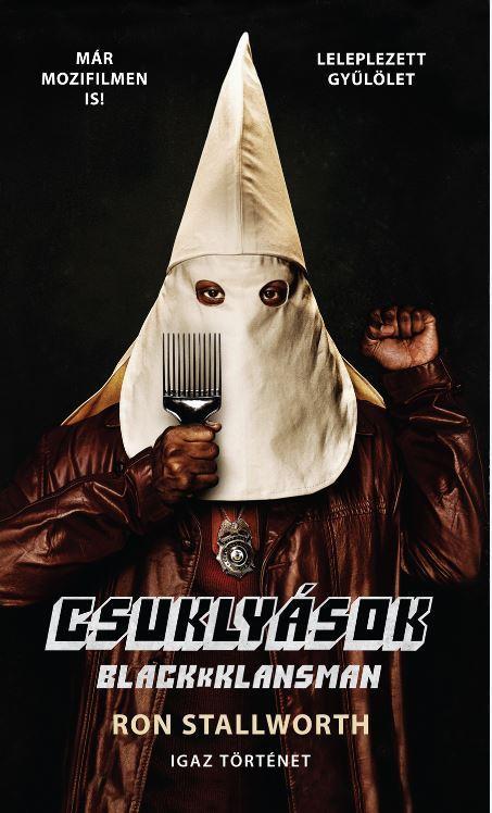 CSUKLYÁSOK - BLACKKKLANSMAN
