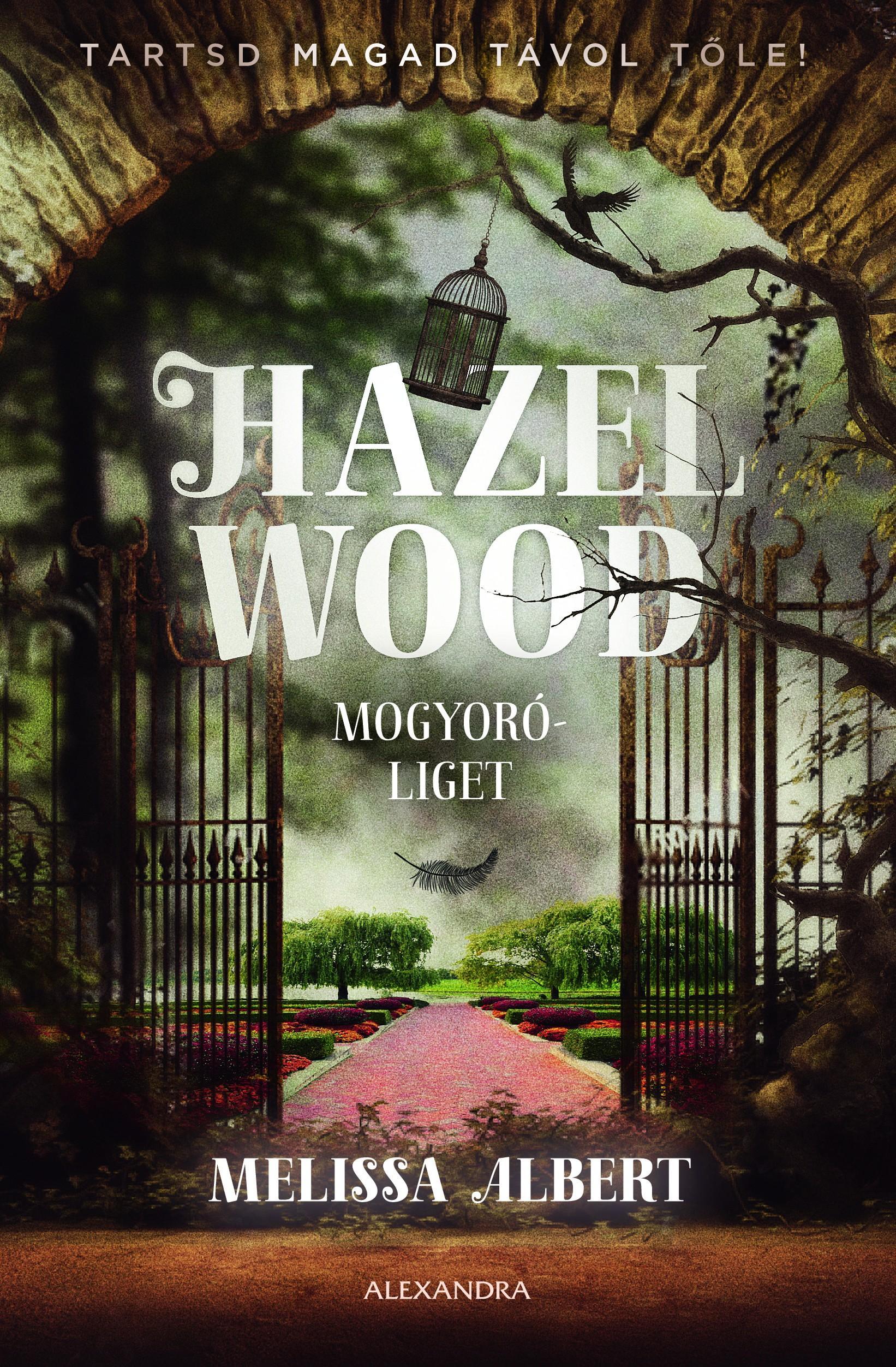 HAZEL WOOD - MOGYORÓLIGET