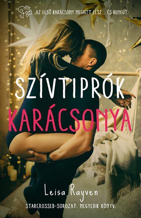 SZÍVTIPRÓK KARÁCSONYA – STARCROSSED-SOROZAT 4.
