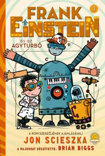 FRANK EINSTEIN ÉS AZ AGYTURBÓ 3.