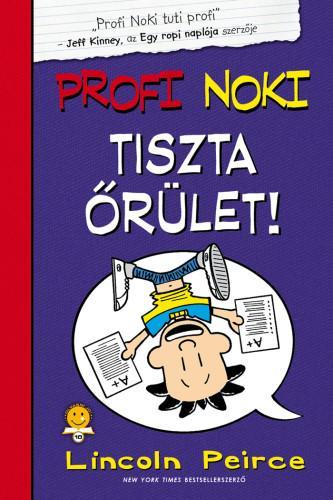 TISZTA ÕRÜLET! - PROFI NOKI 5.