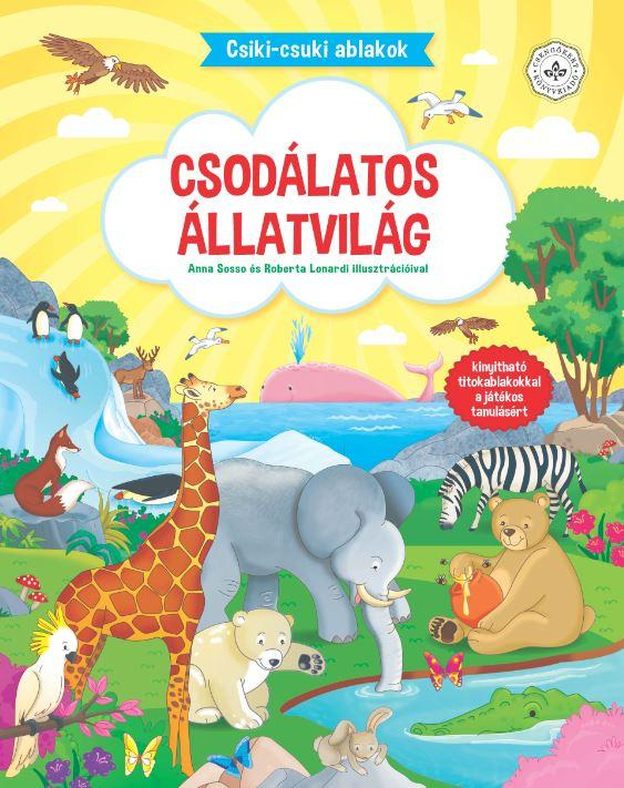CSODÁLATOS ÁLLATVILÁG - CSIKI-CSUKI ABLAKOK