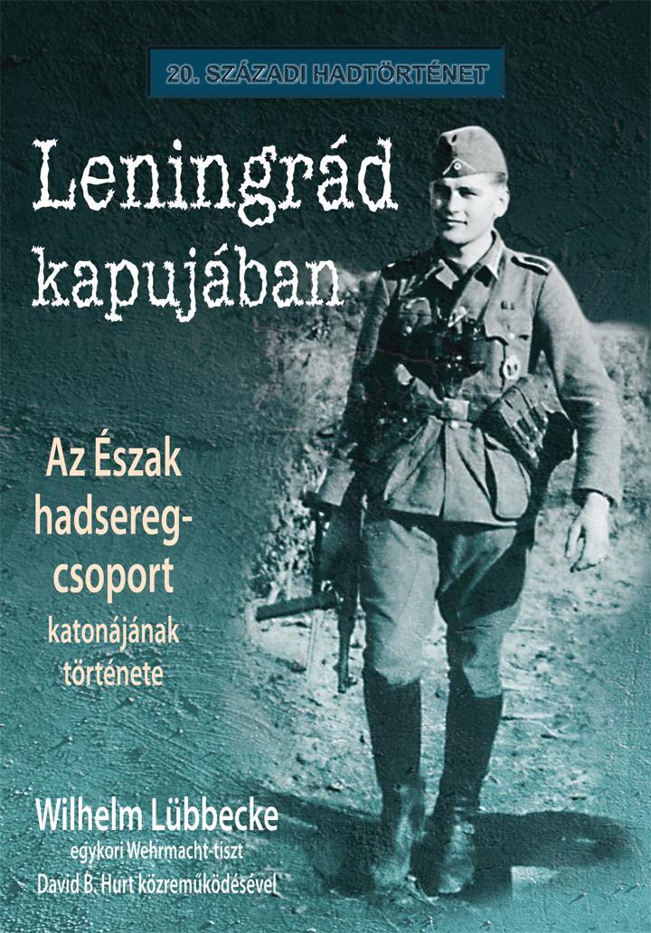 LENINGRÁD KAPUJÁBAN