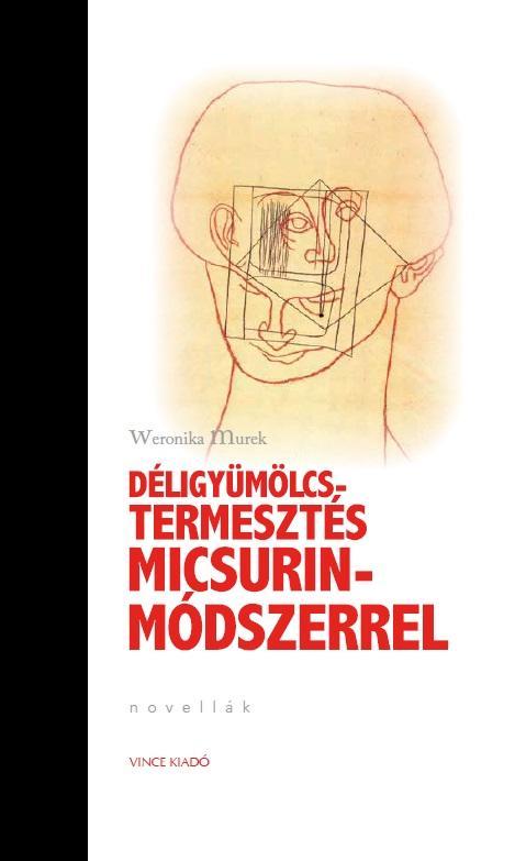 DÉLIGYÜMÖLCS-TERMESZTÉS MICSURIN- MÓDSZERREL