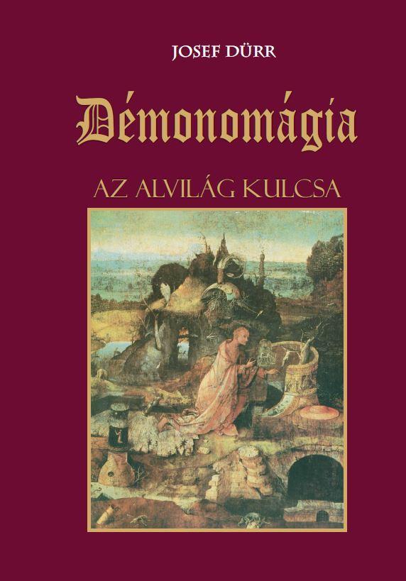 DÉMONOMÁGIA - AZ ALVILÁG KULCSA