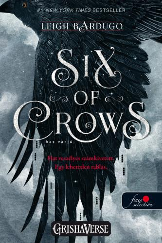 SIX OF CROWS - HAT VARJÚ - HAT VARJÚ 1. VP.