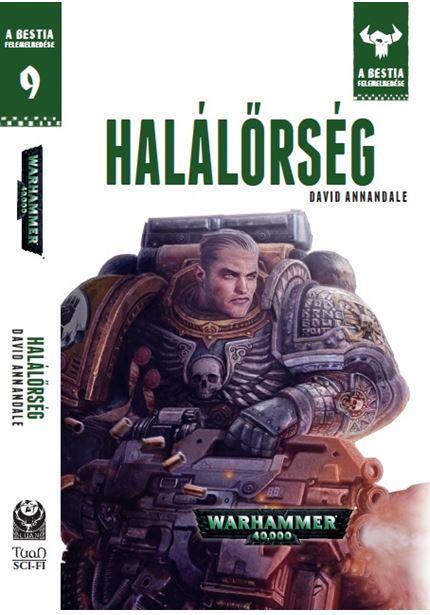 HALÁLÕRSÉG - WARHAMMER 4000