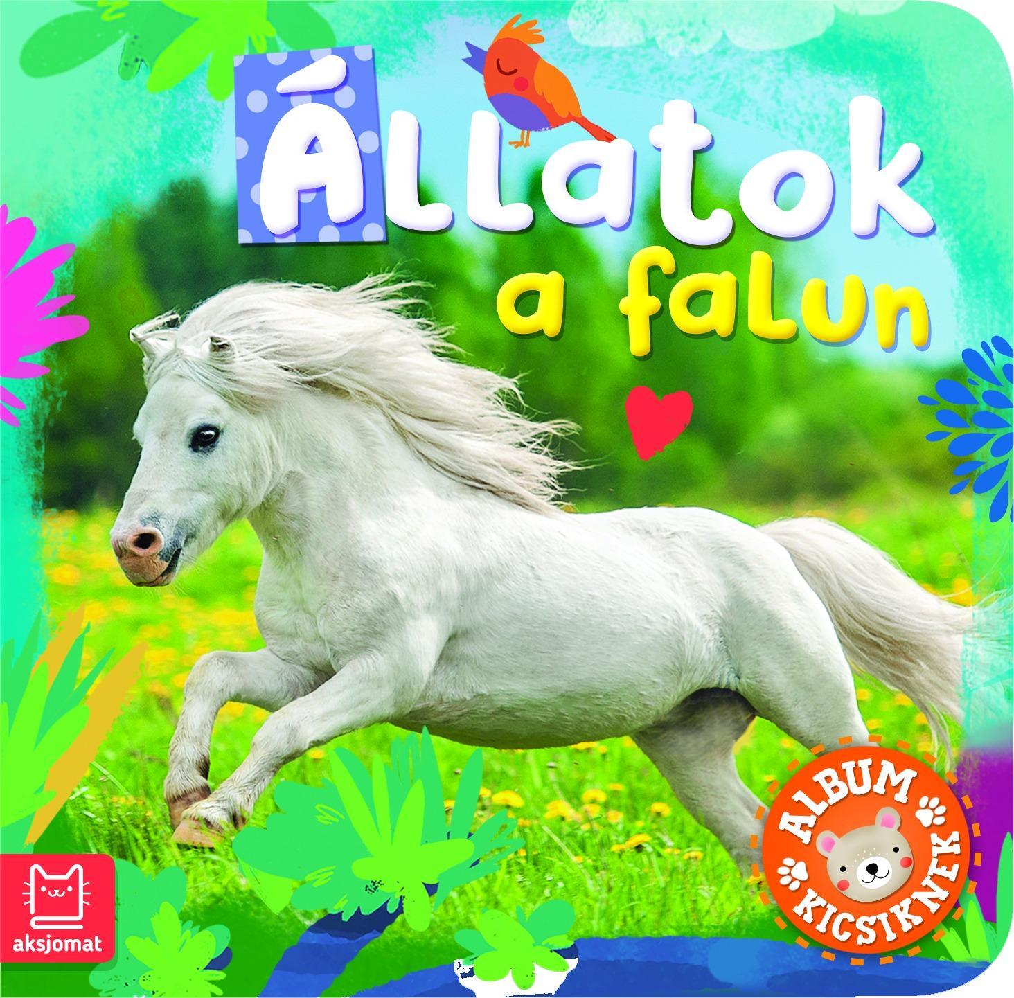 ALBUM KICSIKNEK - ÁLLATOK A FALUN