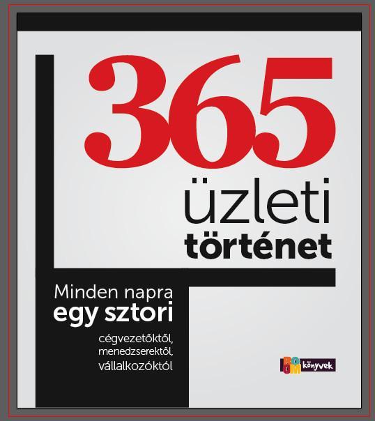 365 ÜZLETI TÖRTÉNET