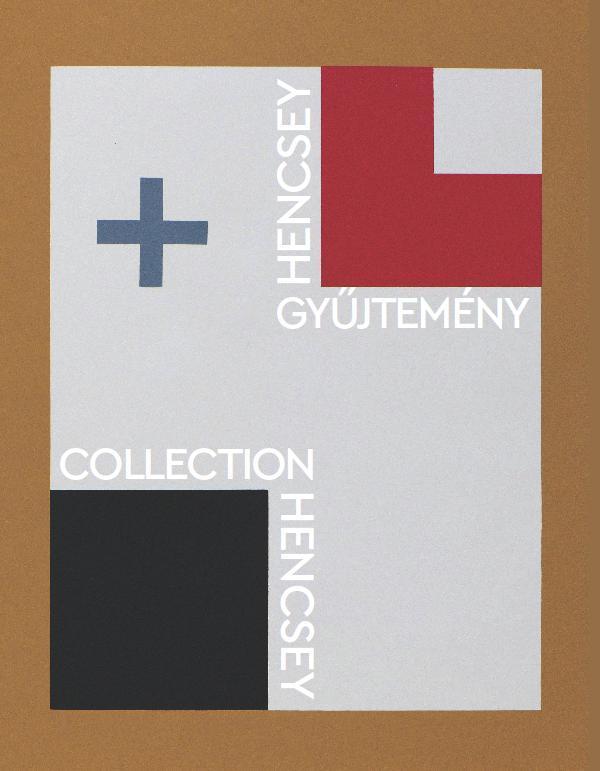 HENCSEY-GYÛJTEMÉNY/COLLECTION