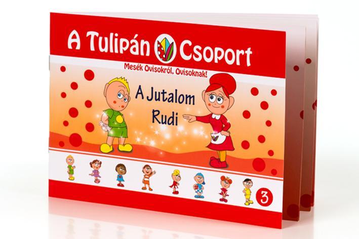 A TULIPÁN CSOPORT - A JUTALOM RUDI