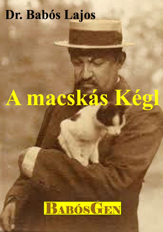 A MACSKÁS KÉGL