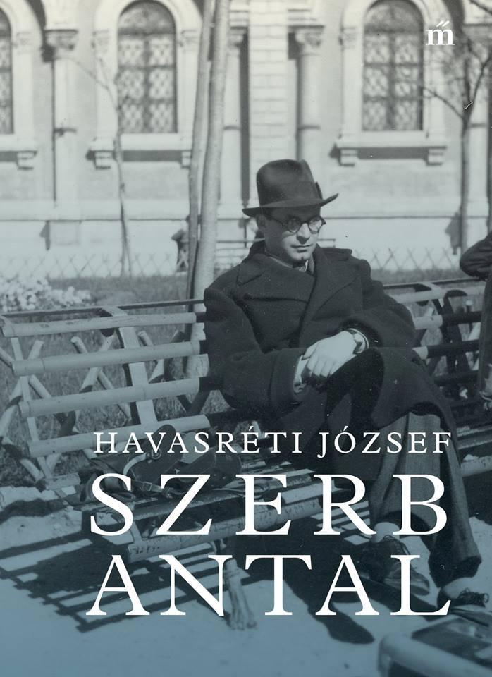 Havasréti József: Szerb Antal