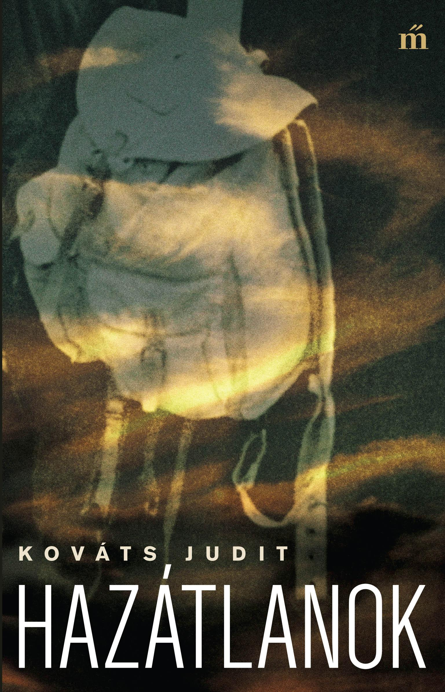 Kováts Judit: Hazátlanok