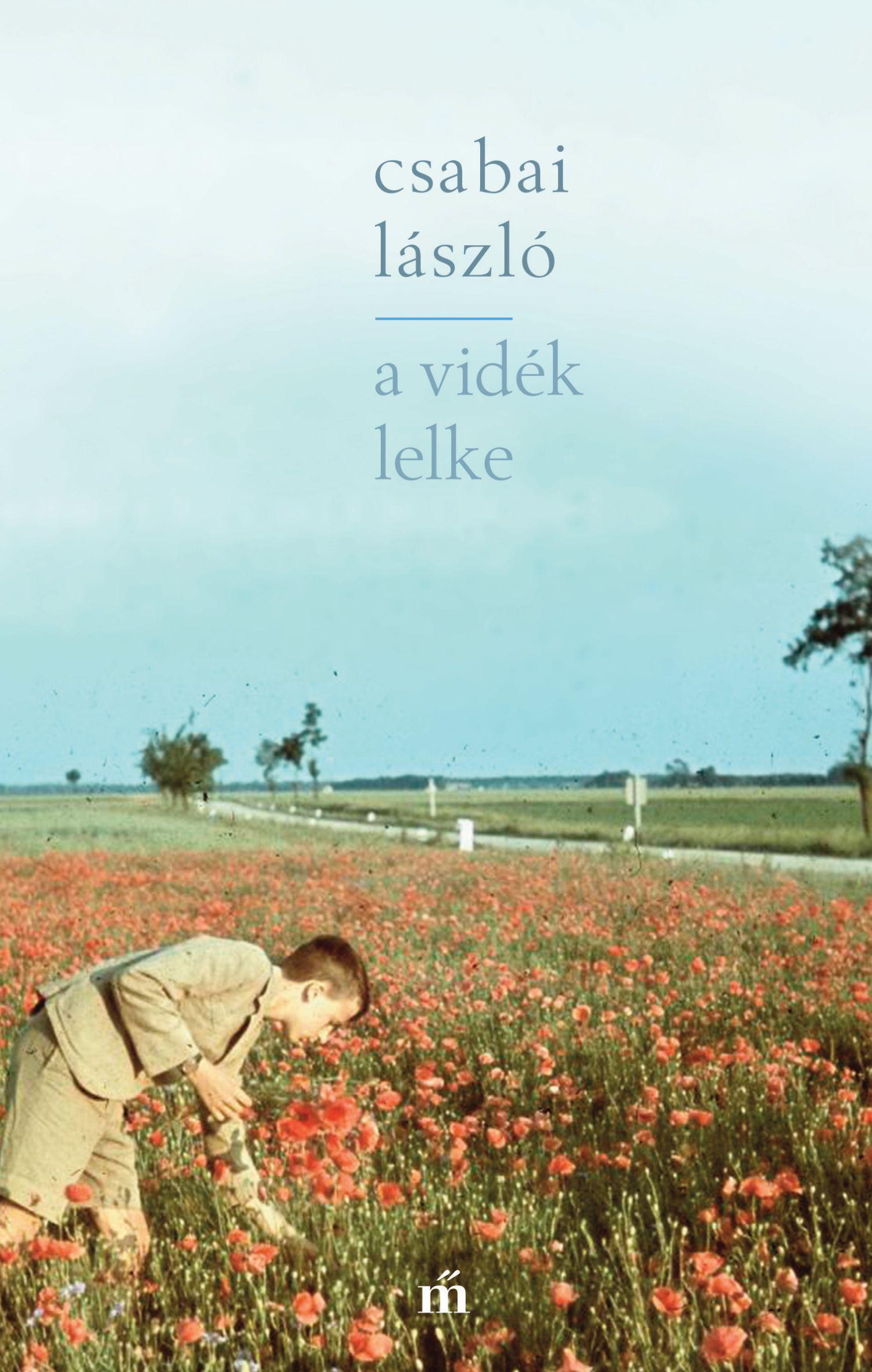 Csabai László: A vidék lelke