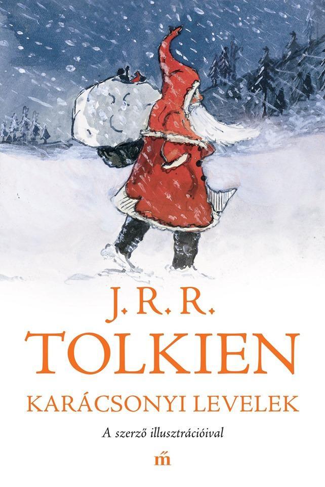 J. R. R. Tolkien: Karácsonyi levelek – A szerző illusztrációival