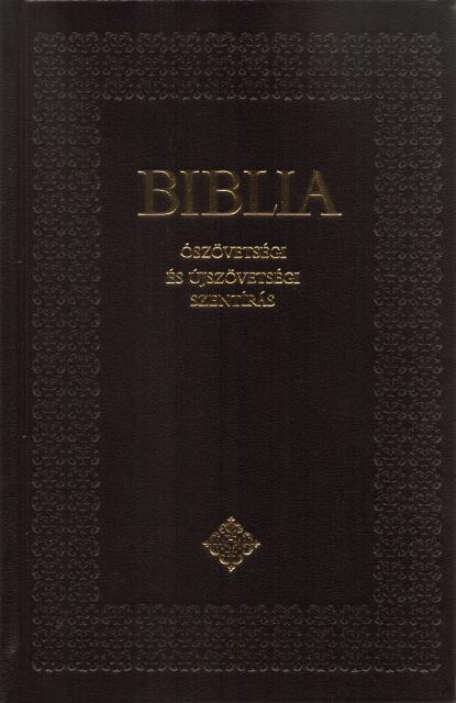 BIBLIA - ÓSZÖVETSÉGI ÉS ÚJSZÖVETSÉGI SZENTÍRÁS (BORDÓ, CSALÁDI)