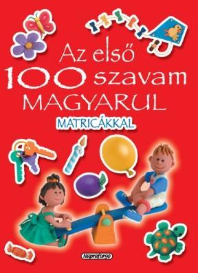 AZ ELSÕ 100 SZAVAM MAGYARUL MATRICÁKKAL (PIROS)