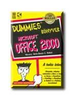 MICROSOFT OFFICE 2000. - DUMMIES KÖNYVEK -
