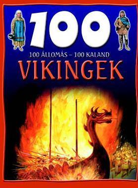 VIKINGEK - 100 ÁLLOMÁS-100 KALAND -