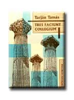 TRES FACIUNT COLLEGIUM