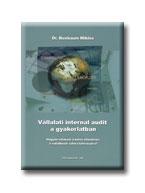 VÁLLALATI INTERNAL AUDIT A GYAKORLATBAN