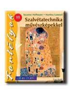 SZALVÉTATECHNIKA MÛVÉSZKÉPEKKEL - FORTÉLYOK11. - SZINES ÖTLETEK -