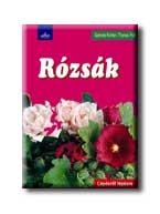 RÓZSÁK - LÉPÉSRŐL LÉPÉSRE -