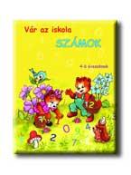 VÁR AZ ISKOLA - SZÁMOK - 5-7 ÉVESEKNEK (4-6 ÉVESEKNEK)