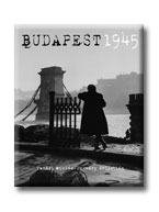 TAMÁSI MIKLÓS-UNGVÁRY KRISZTIÁN - BUDAPEST 1945. -