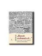 HOZOTT SZALONNÁVAL ... - A HUSZADIK SZÁZAD APRÓBAN - APRÓHIRDETÉSEK 1900-TÓL 200