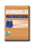 BEVÁNDORLÁS MAGYARORSZÁGRA